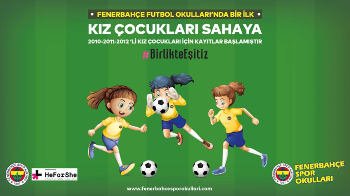 Fenerbahçe Spor Okulları'nda Kız Futbol Okulu Kayıtları Devam Ediyor