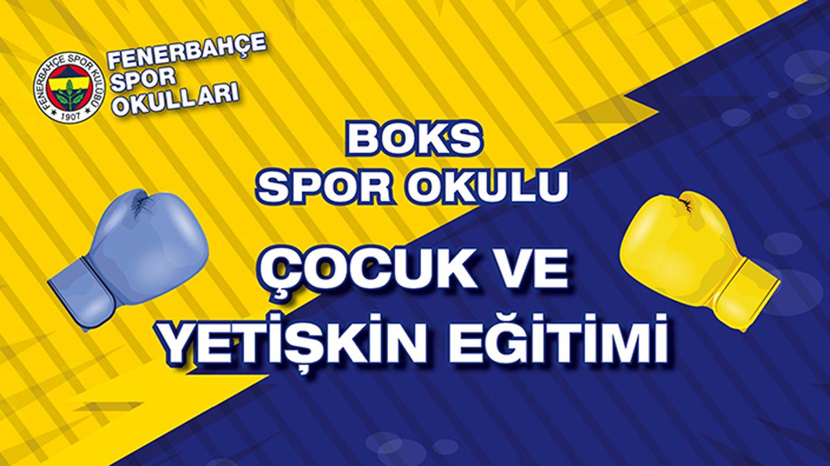 Fenerbahçe Boks Spor Okulu ve Yetişkin Eğitimi Kayıtları Devam Ediyor