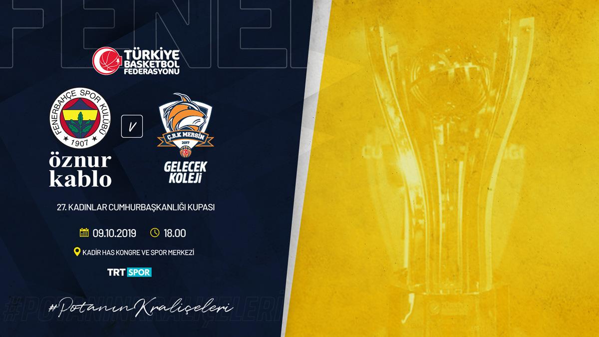 Fenerbahçe Öznur Kablo, Cumhurbaşkanlığı Kupası maçına çıkıyor
