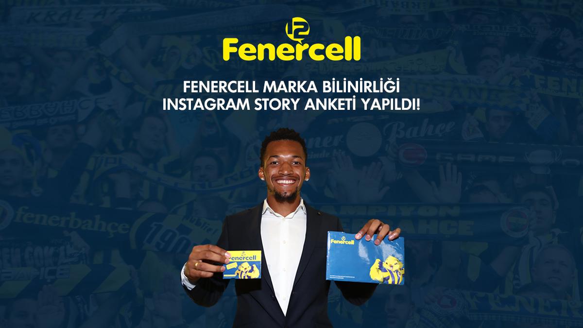 Fenercell marka bilinirliği Instagram Story anketi yapıldı