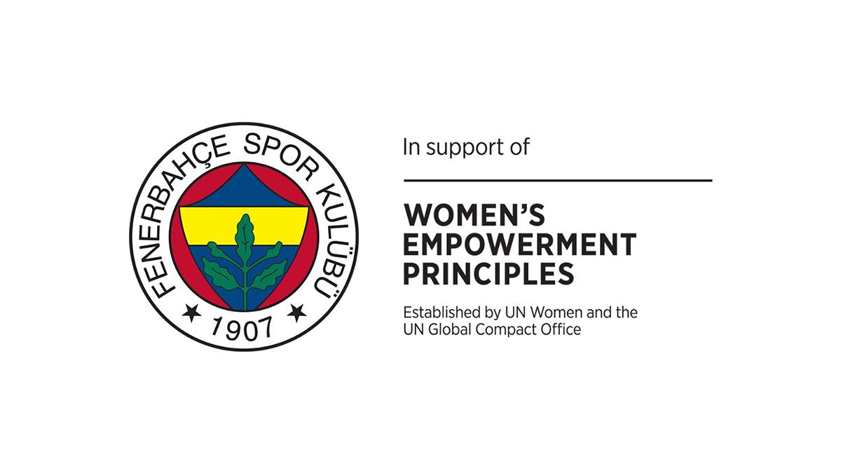 """Fenerbahçe'miz Bir İlke Daha İmza Atarak """"Birleşmiş Milletler Kadının Güçlenmesi Prensipleri (WEPs)"""" İmzacısı Oldu"""