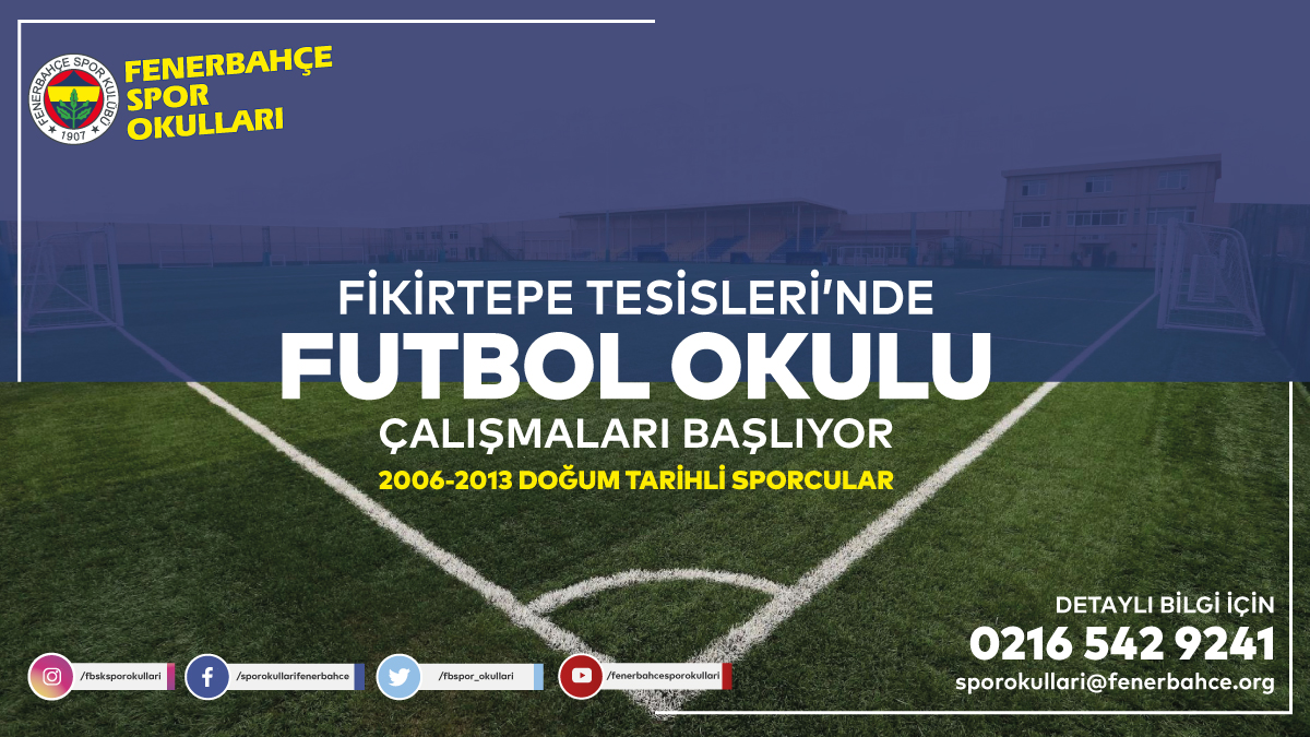 Fikirtepe Tesislerimizde Fenerbahçe Futbol Spor Okulu Çalışmaları 7 Mart'da Başlıyor