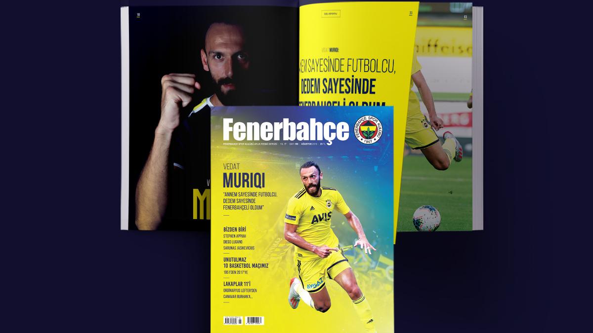 Fenerbahçe Dergisi Ağustos sayısı bayilerdeki yerini alıyor