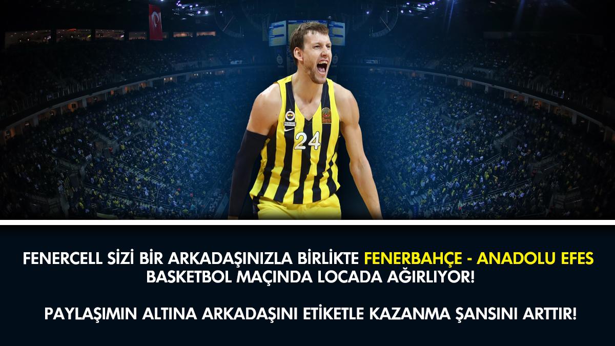 Fenercell Instagram Yarışmasına Katıl, Basket Maçını Locadan izle!