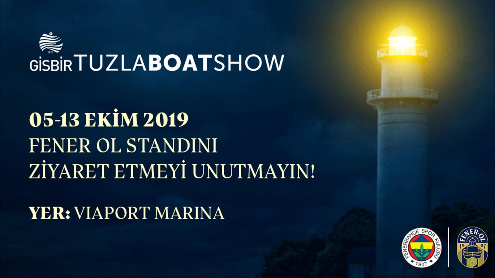 5-13 Ekim GİSBİR Boat Show Deniz Fuarı'nda FenerOl'uyoruz!