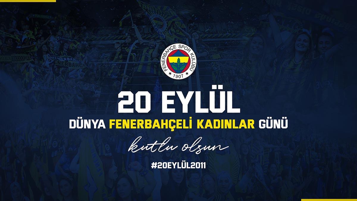 Dünya FenerbahçeliKadınlarGünüKutlu Olsun!