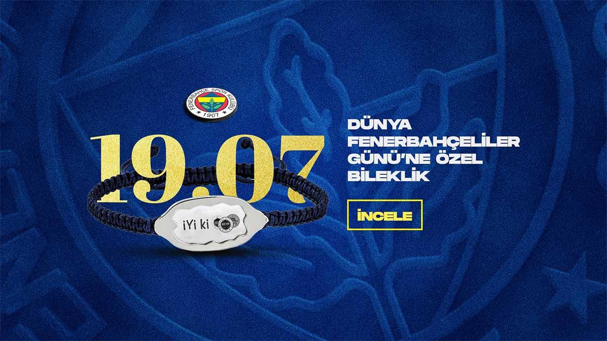 "19.07 ""İyi ki Fenerbahçe!"" Bilekliği Fenerium'da!"
