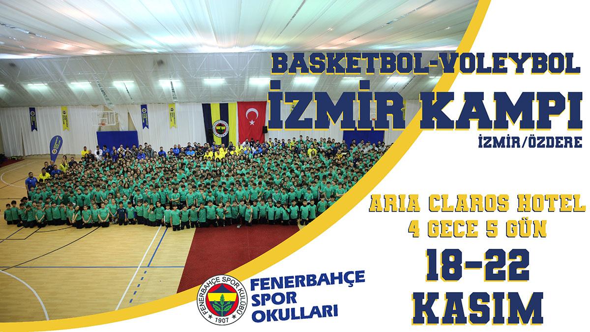 Fenerbahçe Spor Okulları İzmir/Özdere Basketbol-Voleybol Kampı başlıyor