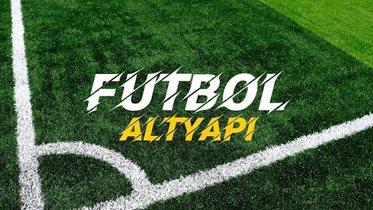 Futbol Altyapı Sonuçları (U17-U19)
