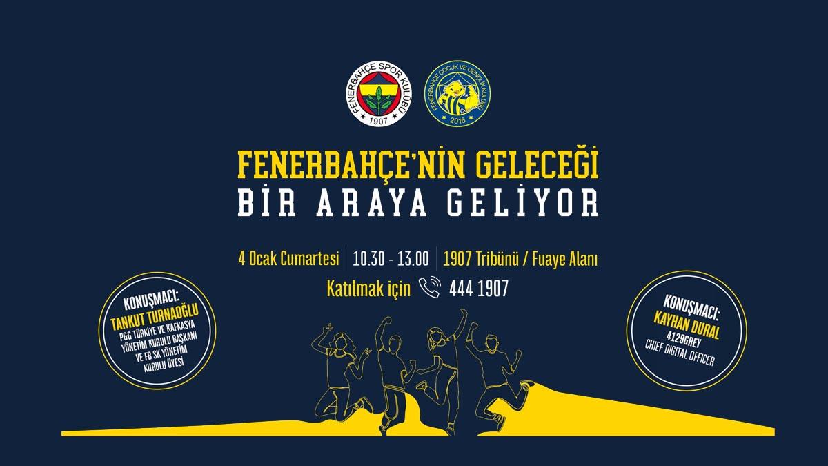 Fenerbahçe'nin Geleceği Bir Araya Geliyor!